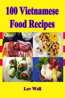 100 Vietnamese Food Recipes Cover Image