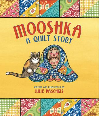 Mooshka, a Quilt Story Cover