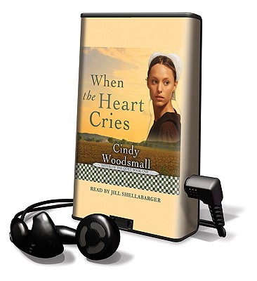 When the Heart Cries [With Earbuds] Cover Image