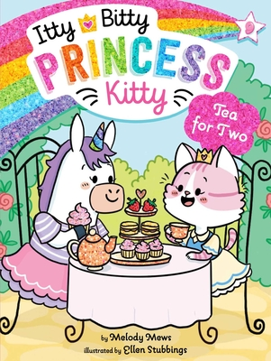 Cover for Tea for Two (Itty Bitty Princess Kitty #9)
