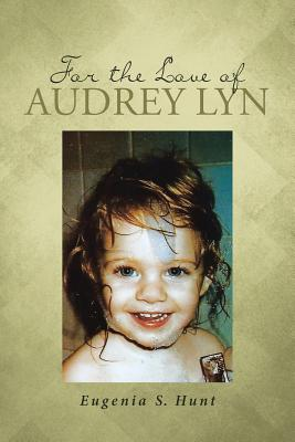 For the Love of Audrey Lyn Cover Image
