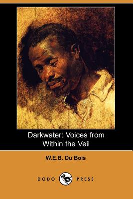 Darkwater: Voices from Within the Veil (Dodo Press) Cover Image