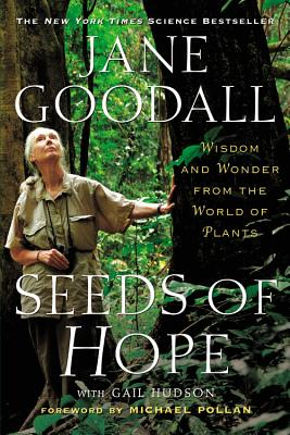 Seeds of Hope: Wisdom and Wonder from the World of Plants Cover Image