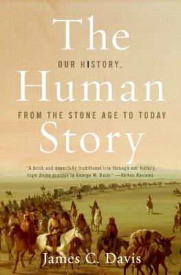 The Human Story: Our History, from the Stone Age to Today Cover Image