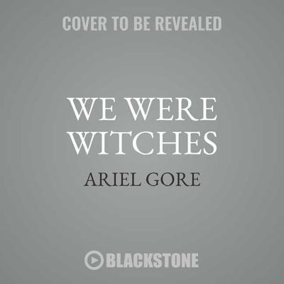 We Were Witches Cover Image