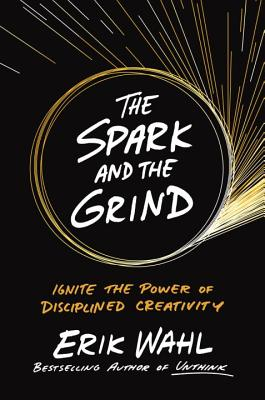 The Spark and the Grind Cover