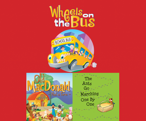 Wheels on the Bus; Old MacDonald Had a Farm; & the Ants Go Marching One by One Cover Image