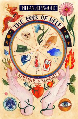 The Book of Help: A Memoir in Remedies Cover Image