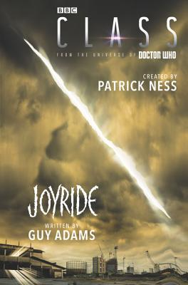 Class: Joyride by Patrick Ness and Guy Adams