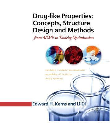 Drug-Like Properties: Concepts, Structure Design and Methods: From ADME to Toxicity Optimization Cover Image