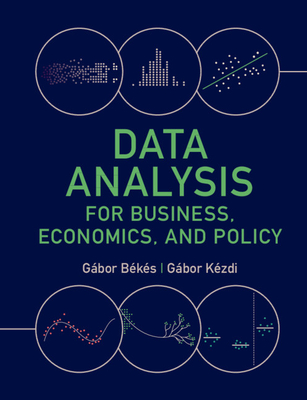 Data Analysis for Business, Economics, and Policy Cover Image