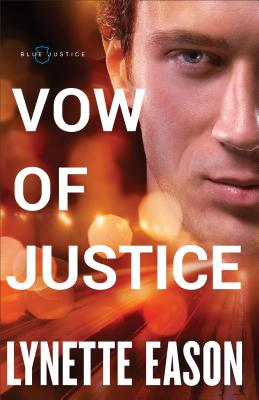 Vow of Justice (Blue Justice #4) Cover Image