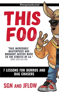This Foo: 7 Lessons for Burros and Bag Chaser$ Cover Image