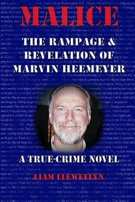 Malice: The Rampage and Revelation of Marvin Heemeyer Cover Image