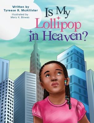 Is My Lollipop in Heaven? Cover Image