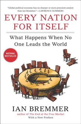 Every Nation for Itself: What Happens When No One Leads the World Cover Image