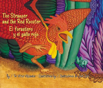 The Stranger and the Red Rooster/El Forastero y El Gallo Rojo Cover Image
