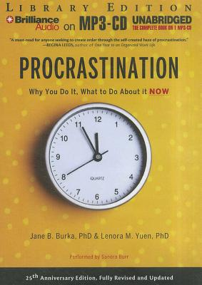 Procrastination: Why You Do It, What to Do about It Now Cover Image