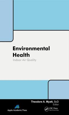 Environmental Health: Indoor Exposures, Assessments and Interventions cover
