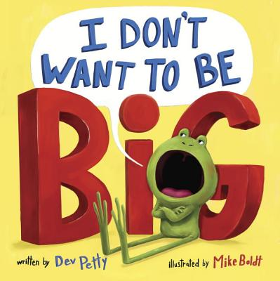 I Don't Want to Be Big Cover