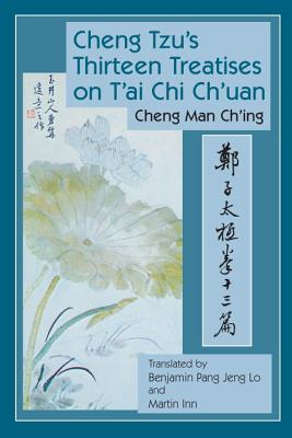 Cheng Tzu's Thirteen Treatises on T'ai Chi Ch'uan Cover