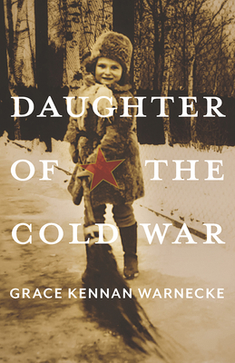 Cover for Daughter of the Cold War (Russian and East European Studies)