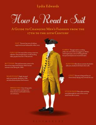 How to Read a Suit: A Guide to Changing Men's Fashion from the 17th to the 20th Century Cover Image