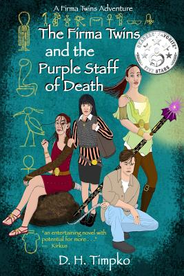 Firma Twins and the Purple Staff of Death: A Firma Twins Adventure, Book 1