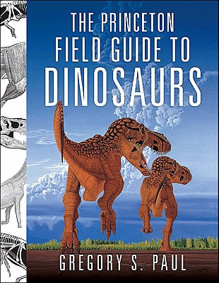The Princeton Field Guide To Dinosaurs Wikipedia border=