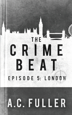 The Crime Beat: London Cover Image
