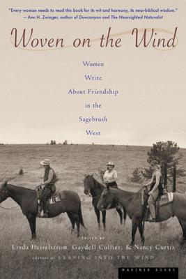 Woven on the Wind: Women Write about Friendship in the Sagebrush West Cover Image