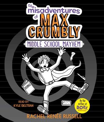 The Misadventures of Max Crumbly 2 Cover Image