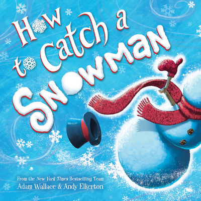 Cover for How to Catch a Snowman