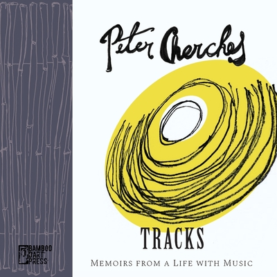 Tracks: Memoirs from a Life with Music Cover Image