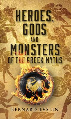 Heroes, Gods and Monsters of the Greek Myths Cover Image