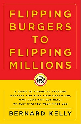 Flipping Burgers to Flipping Millions Cover