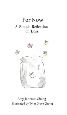 For Now: A Simple Reflection on Loss Cover Image