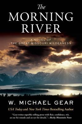 The Morning River: A Novel of the Great Missouri Wilderness (Man From Boston #1) Cover Image
