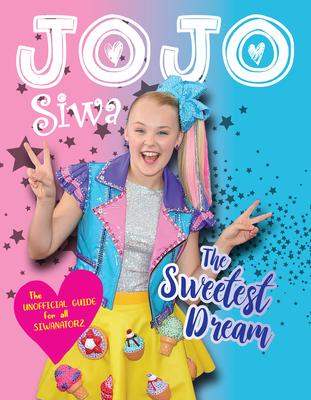 JoJo Siwa: The Sweetest Dream Cover Image