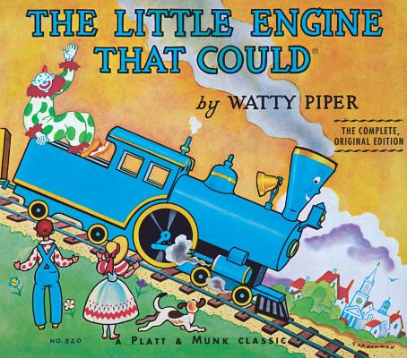The Little Engine That Could: The Complete, Original Edition Cover Image