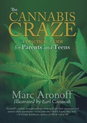 The Cannabis Craze: A Practical Guide for Parents and Teens Cover Image