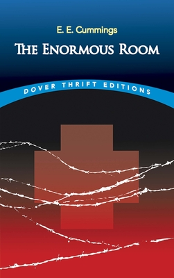 Cover for The Enormous Room (Dover Thrift Editions)
