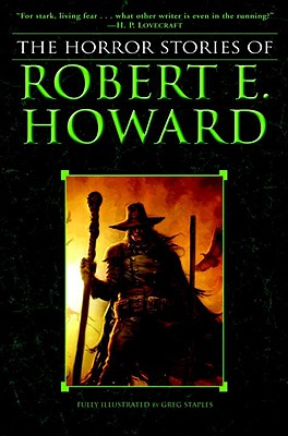 The Horror Stories of Robert E. Howard Cover Image