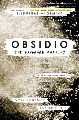 Obsidio (Illuminae Files #3) Cover Image