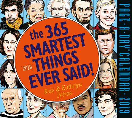 365 Smartest Things Ever Said! Page-A-Day Calendar 2019 Cover Image