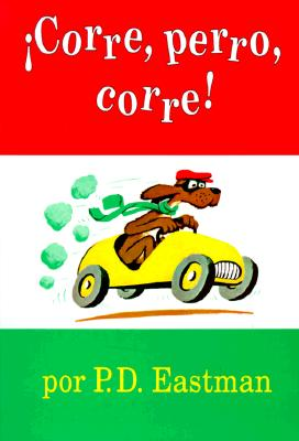 Corre, Perro, Corre! (I Can Read It All by Myself Beginner Books) Cover Image