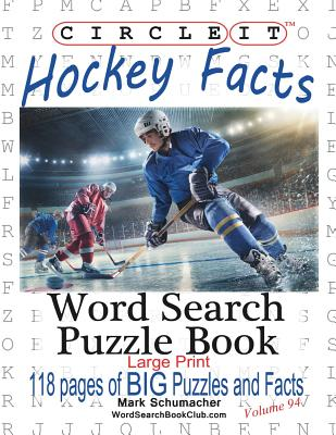 Circle It, Ice Hockey Facts, Large Print, Word Search, Puzzle Book Cover Image