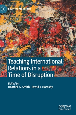 Teaching International Relations in a Time of Disruption Cover Image