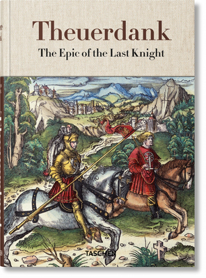 Theuerdank. the Epic of the Last Knight Cover Image