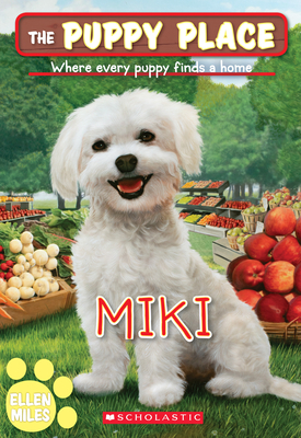 Miki (The Puppy Place #59) Cover Image
